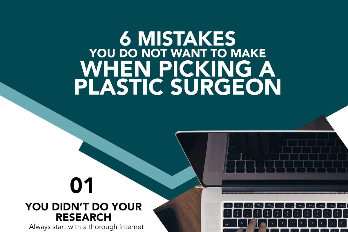, 6 Mistakes You Do Not Want To Make When Picking A Plastic Surgeon [Infographic]